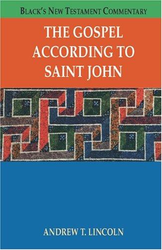 9781565634015: The Gospel According To Saint John (Black's New Testament Commentary)