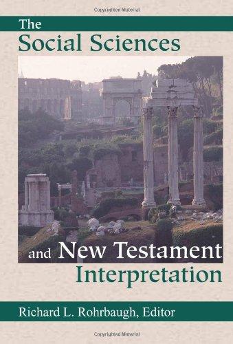 9781565634107: The Social Sciences and New Testament Interpretation