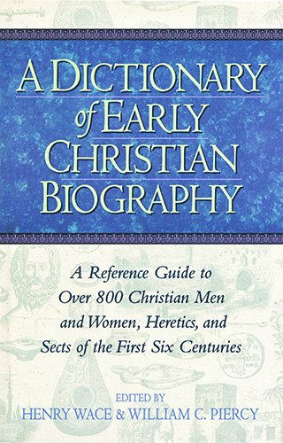 9781565634602: A Dictionary of Early Christian Biography