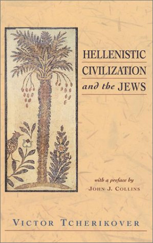9781565634763: Hellenistic Civilization and the Jews