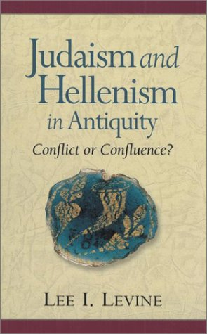 9781565634886: Judaism and Hellenism in Antiquity: Conflict or Confluence?