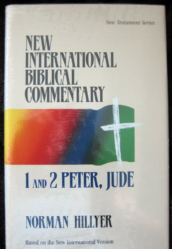 9781565635104: New International Biblical Commentary: 1 and 2 Peter, Jude (Volume 16)