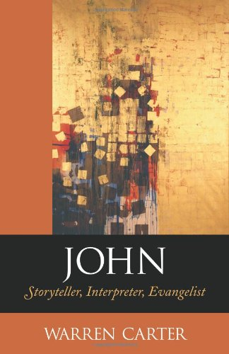 9781565635234: John: Storyteller, Interpreter, Evangelist