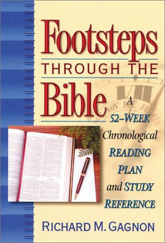 9781565635463: Footsteps Through the Bible: A 52-Week Chronological Reading Plan and Study Reference