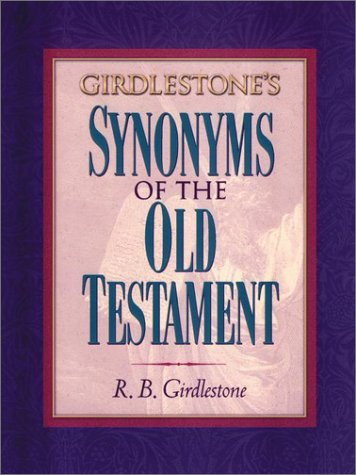 9781565635586: Girdlestone's Synonyms of the Old Testament