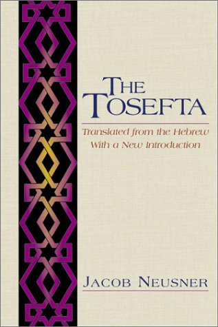 9781565636422: The Tosefta: Translated from the Hebrew, With a New Introduction