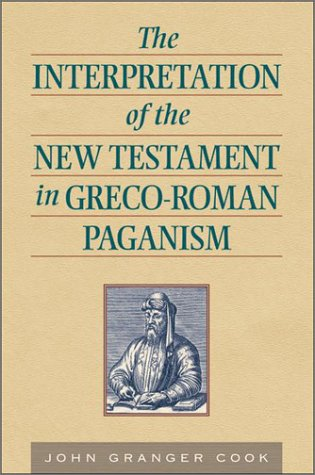 9781565636583: The Intepretation of the New Testament in Greco-Roman Paganism