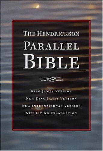 9781565636989: The Hendrickson Parallel Bible: Multiple Versions