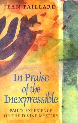 In Praise of the Inexpressible : Paul's: Jean Paillard