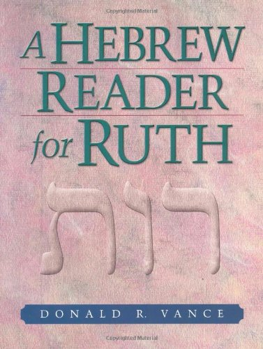 9781565637405: A Hebrew Reader for Ruth (English, Hebrew and Hebrew Edition)