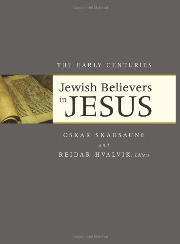 9781565637634: Jewish Believers in Jesus: The Early Centuries