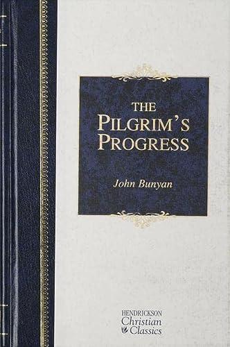 9781565637832: The Pilgrim's Progress (Hendrickson Christian Classics)