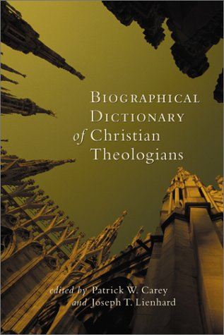 9781565637986: Biographical Dictionary of Christian Theologians (Recent Releases)