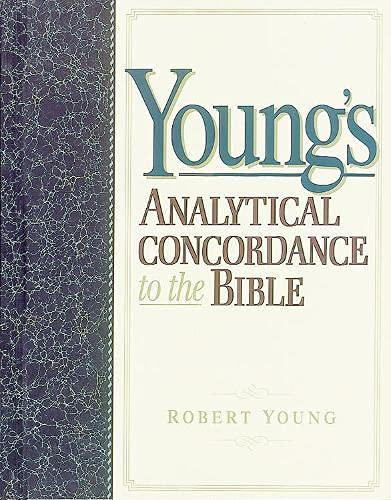 9781565638105: Youngs Analytical Concordance to the Bible