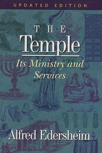 9781565638266: The Temple: Its Ministry and Services