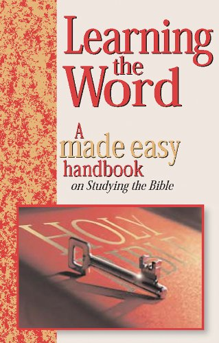 9781565638624: Learning the Word: A Made Easy Handbook on Studying the Bible (Made Easy Handbooks)