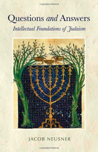 9781565638655: Questions and Answers: Intellectual Foundations of Judaism