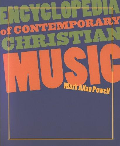 9781565639003: Encyclopedia of Contemporary Christian Music