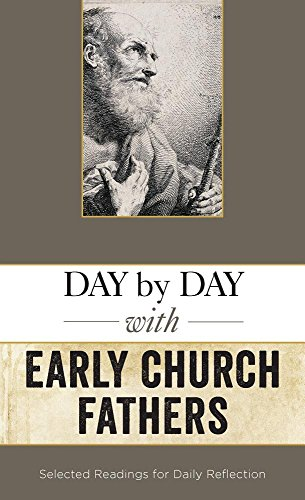 Day By Day With the Early Church Fathers: Hudson, Christopher