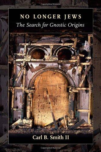 9781565639447: No Longer Jews: The Search for Gnostic Origins