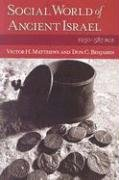 9781565639485: Social World of Ancient Israel: 1250-587 BCE