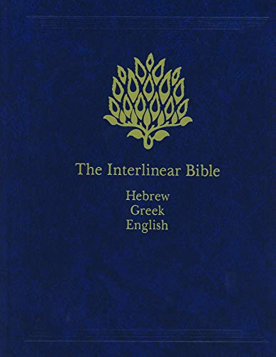 9781565639775: The Interlinear Bible: Hebrew-Greek-English (English, Hebrew and Greek Edition)