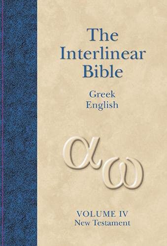 The Interlinear Greek-English New Testament: With Strong's