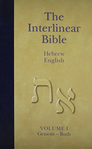 The Interlinear Bible: Hebrew-English (4 Volume Set): Green, Jay. P Sr