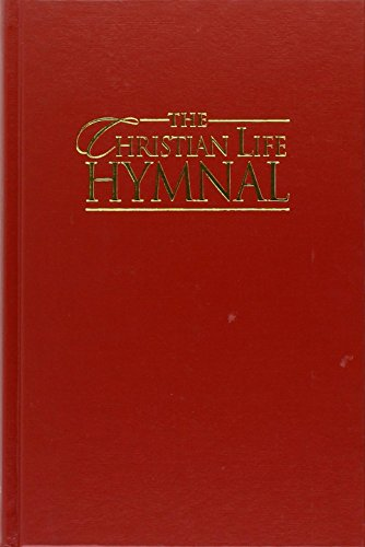9781565639980: The Christian Life Hymnal
