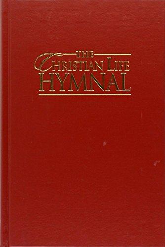 9781565639980: The Christian Life Hymnal