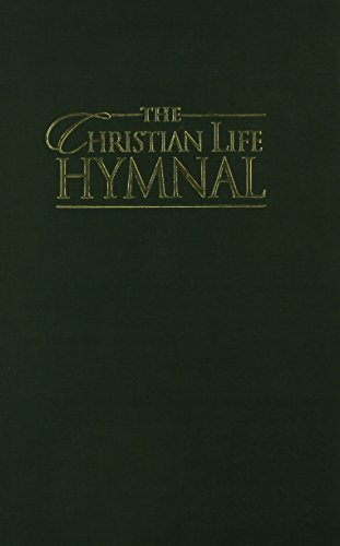 9781565639997: The Christian Life Hymnal Green