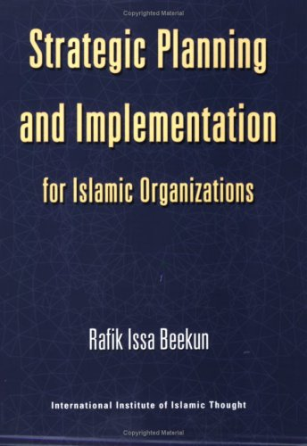 9781565640641: Strategic Planning and Implementation for Islamic Organization