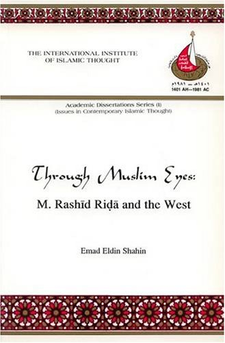 9781565641426: Through Muslim Eyes: M.Rashid Rida and the West (Dissertations)