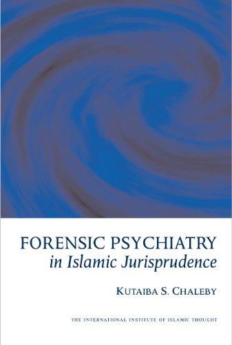 9781565642768: Forensic Psychiatry in Islamic Jurisprudence