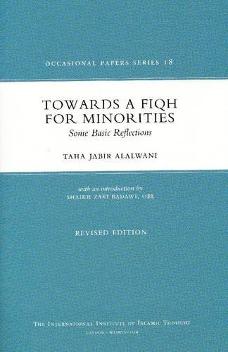 9781565643529: Towards A Fiqh For Minorities: Some Basic Reflections (Occasional Paper)