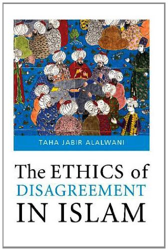 9781565643598: The Ethics of Disagreement in Islam