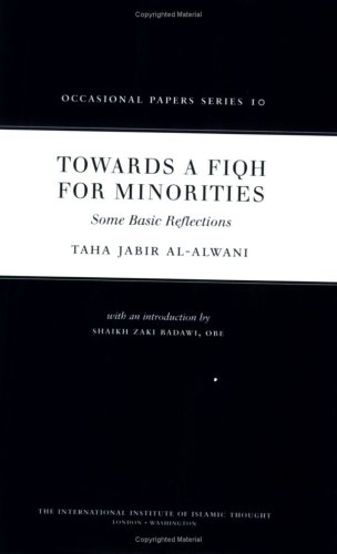 9781565644007: Towards a Fiqh for Minorities: Some Basic Reflections (Occasional Paper)