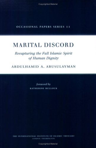 9781565644014: Marital Discord: Recapturing the Full Islamic Spirit of Human Dignity (Occasional Papers)