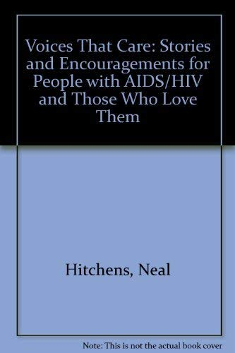 Voices That Care: Stories and Encouragements for People with AIDS/HIV and Those Who Love Them:...