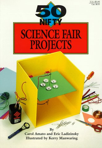 9781565650534: 50 Nifty Science Fair Projects