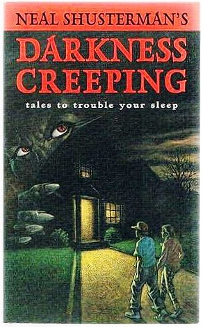 9781565650695: Neal Shusterman's Darkness Creeping: Tales to Trouble Your Sleep