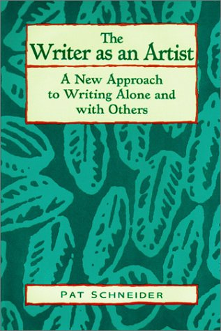 9781565650732: The Writer As an Artist: A New Approach to Writing Alone and With Others