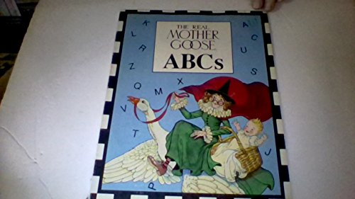 9781565650909: The Real Mother Goose ABC's