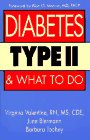 Diabetes Type II and What to Do: Valentine, Virginia; Biermann, June; Toohey, Barbara
