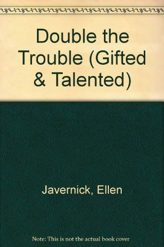 9781565651623: Double the Trouble (A Gifted & Talented Reader)