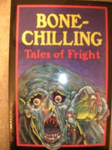 9781565651678: Bone-Chilling Tales of Fright