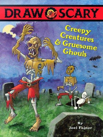 Draw Scary: Creepy Creatures & Gruesome Ghouls: Fajnor, Joel