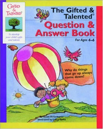 9781565653498: The Gifted & Talented Question & Answer Book (Gifted and Talented Series)
