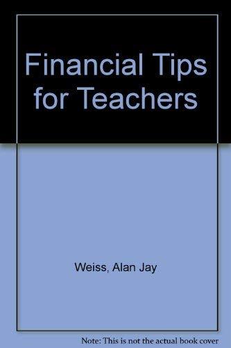 9781565654563: Financial Tips for Teachers
