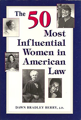 The 50 Most Influential Women in Law